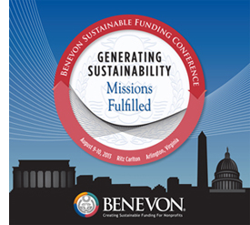 Benevon Sustainable Funding Conference: Generating Sustainability--Missions Fulfilled